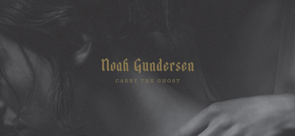 Noah Gundersen - Carry The Ghost cover
